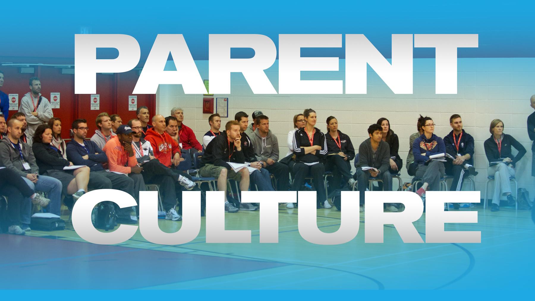 Parent Culture At The Club Level