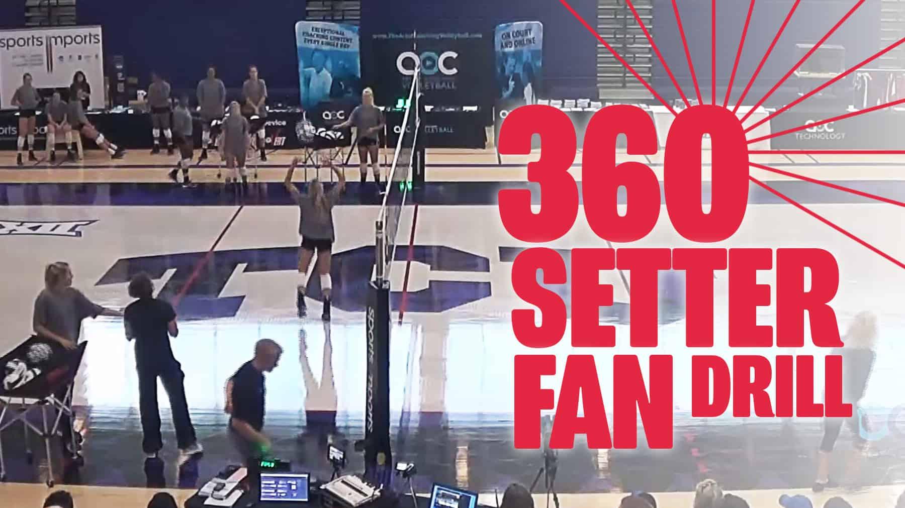 360 Setter Fan Drill With Jill Kramer