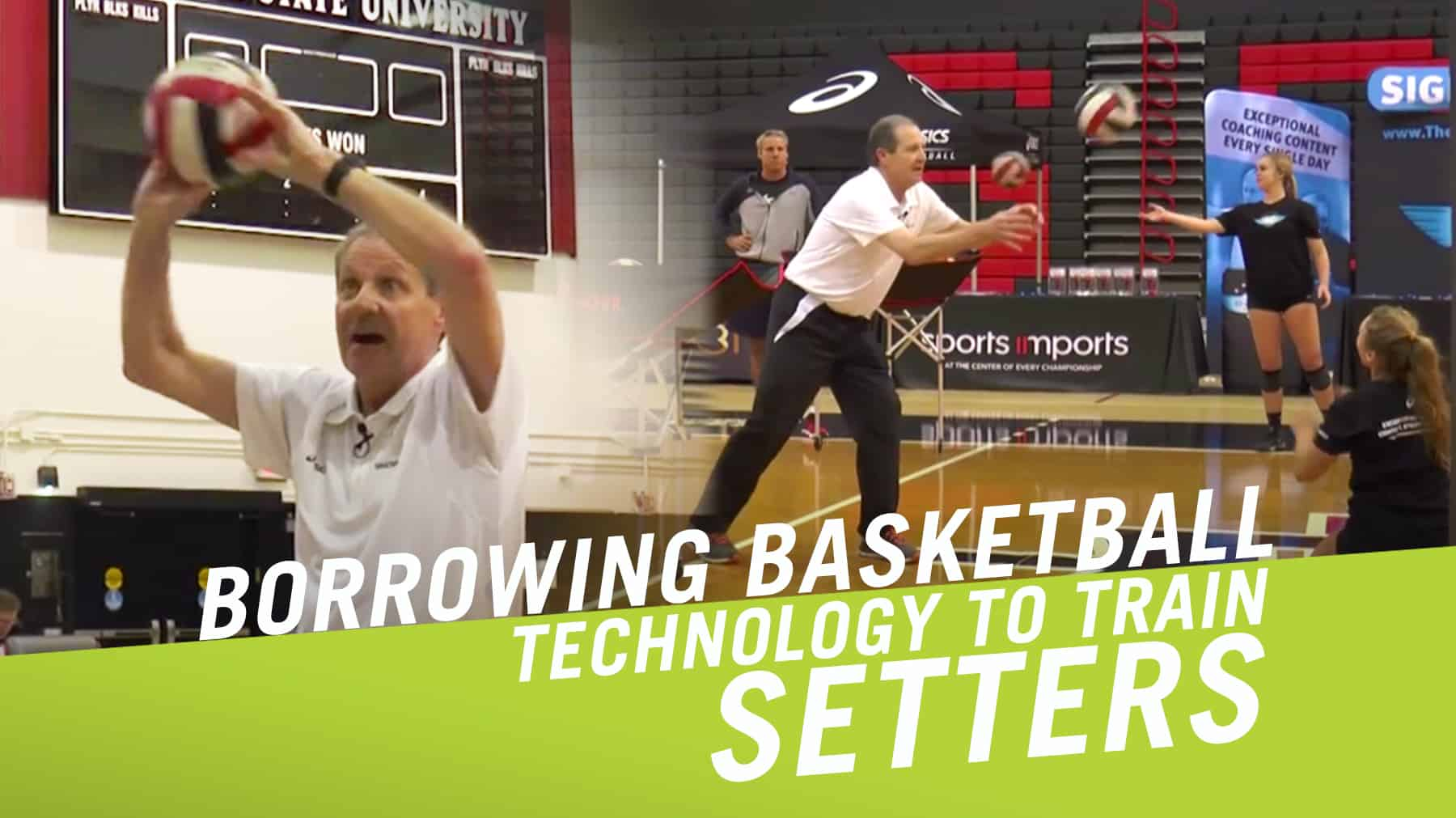 Borrowing Basketball Technology To Train Setters