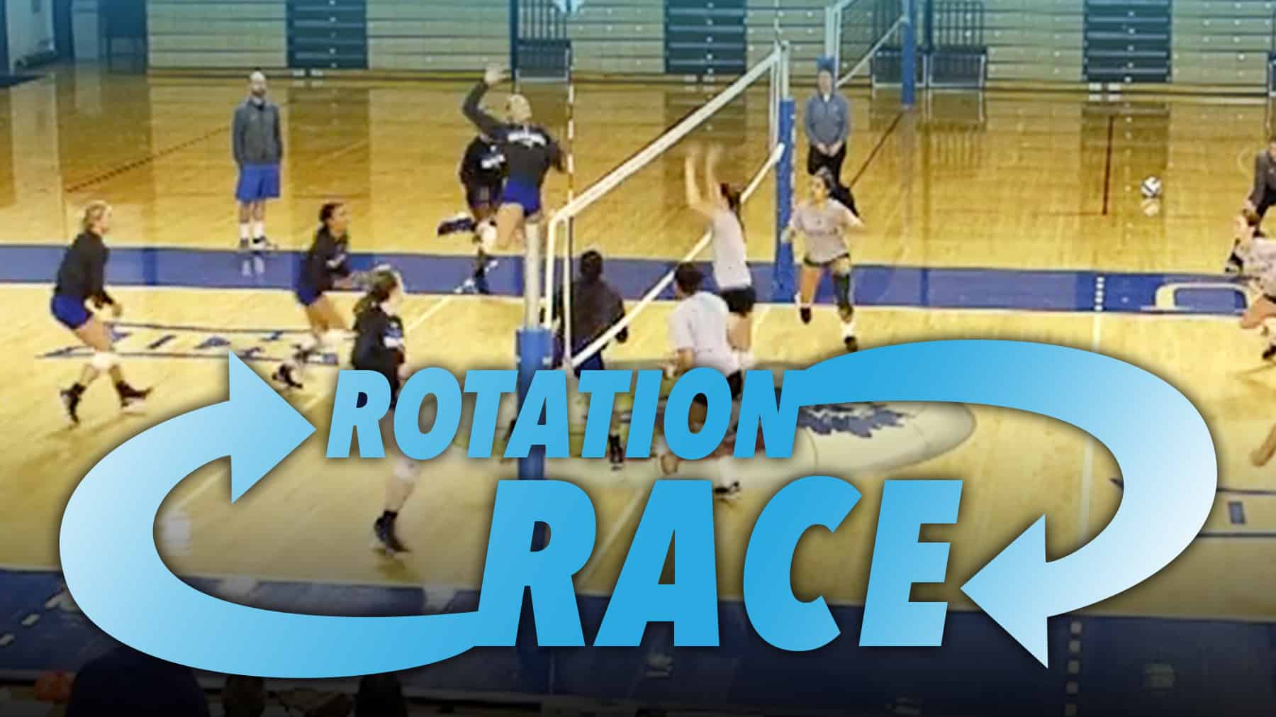 Rotation Race To Work On Serve Receive And First Ball Kills
