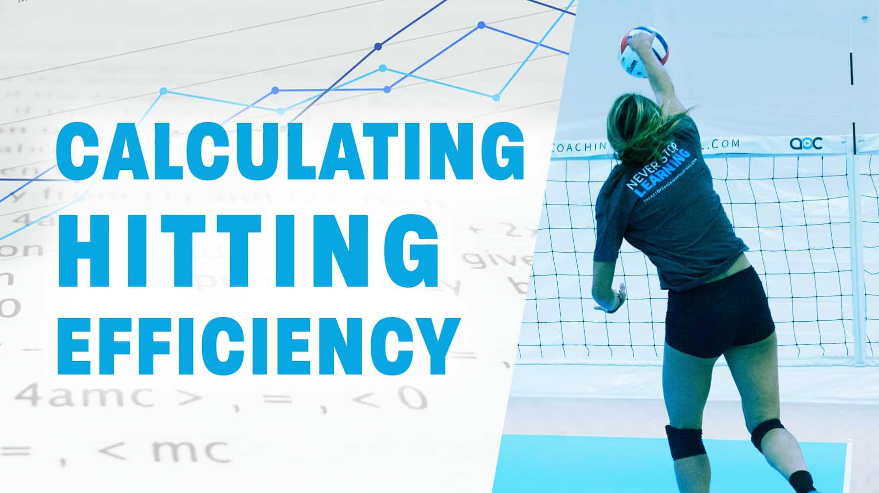 Calculating Hitting Efficiency