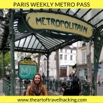 Paris Weekly Metro Pass