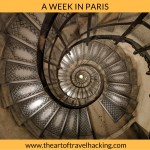 A Week In Paris – our activity filled 7-day itinerary