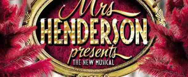 'MRS HENDERSON PRESENTS: The New Musical' to receive world premiere as part of Theatre Royal Bath's 2015 Summer Season