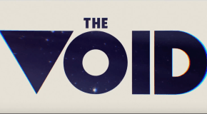 'The Void' will be released in cinemas on 31 March & on Blu-ray & DVD on 24th April