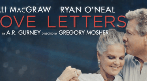 Ali MacGraw & Ryan O'Neal to star in UK Tour of 'LOVE LETTERS'