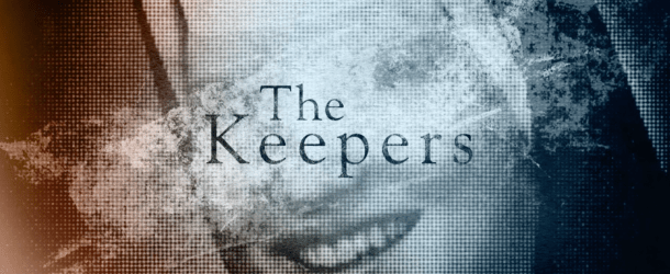 Netflix unveils official trailer & artwork for 'The Keepers'