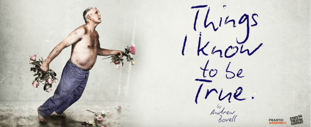 Frantic Assembly announces full casting for 'Things I Know To Be True'