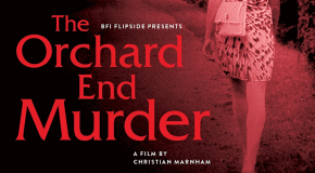 BFI Flipside to release 'The Orchard End Murder' in a Dual Format Edition on 24 July, 2017