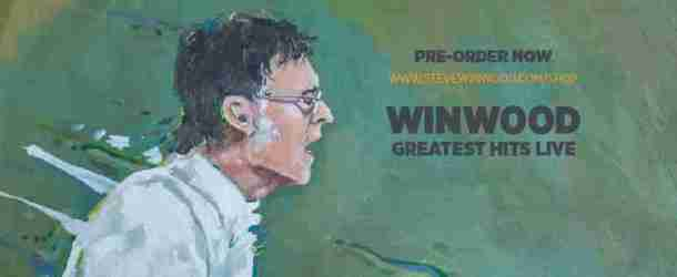 Steve Winwood to release 'Winwood: Greatest Hits Live' on 1 September, 2017