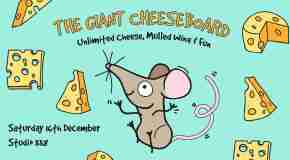 The Giant Cheeseboard comes to Studio 338, Greenwich on 16th December, 2017