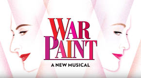 'WAR PAINT' to play final Broadway performance on 5 November, 2017
