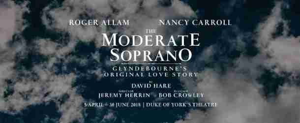 David Hare's 'The Moderate Soprano' to transfer to the Duke of York's Theatre on 5 April, 2018