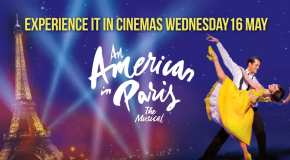 Trafalgar Releasing to bring 'An American in Paris' to cinemas worldwide on 16 May 2018