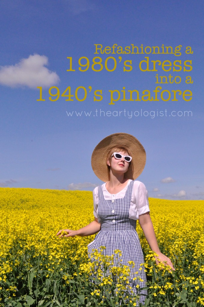 Refashioning a 1980's dress into a 1940's pinafore the artyologist