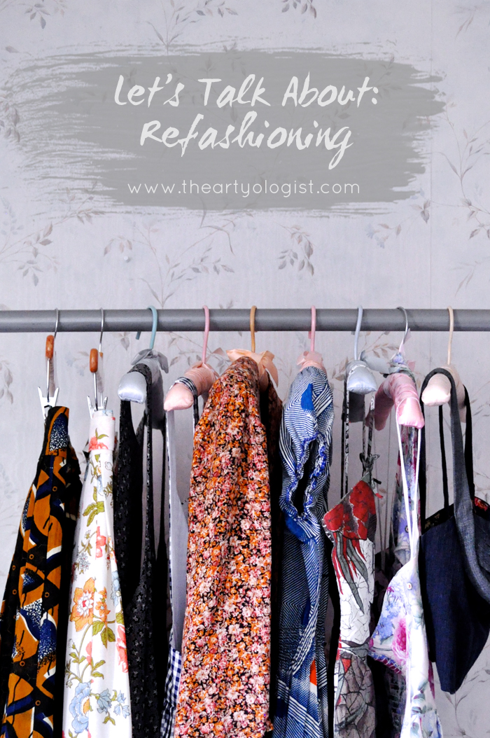 let's talk about refashioning, the artyologist