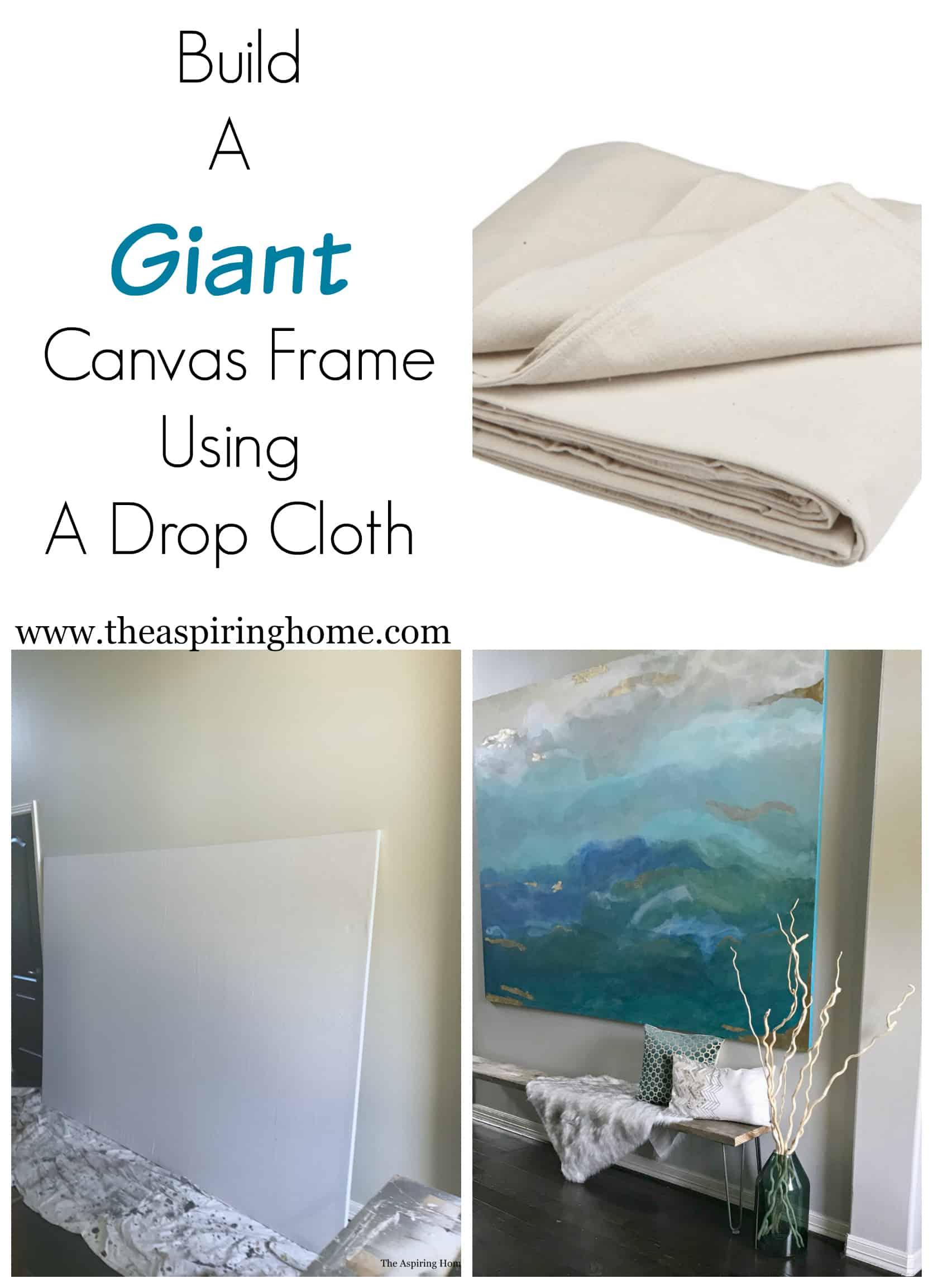 Build a Giant DIY Canvas Frame Using a Drop Cloth | The Aspiring Home
