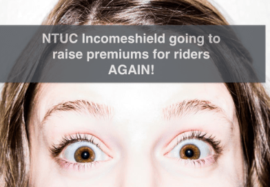 NTUC Incomeshield Review – NEW increase price for ASSIST rider and PLUS rider again!
