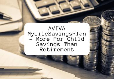 AVIVA MyLifeSavingsPlan | More For Child Savings Than Retirement!