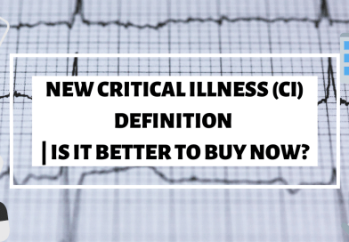 New Critical Illness (CI) definition | Is it better to buy NOW?