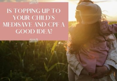 Is Topping Up To Your Child's CPF and Medisave a good idea?