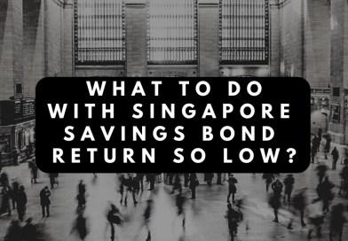 What to do with Singapore Savings Bond Return So Low?
