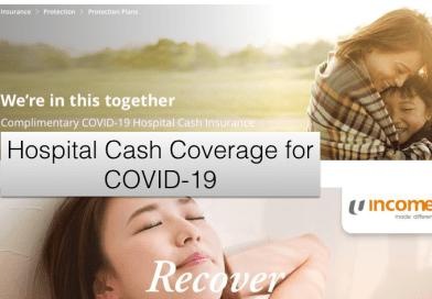 NTUC HospitalCare Plan & DBS COVID-19 Hospital Cash Insurance!