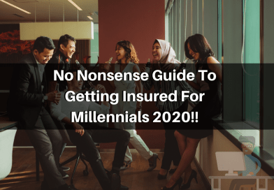 No Nonsense Guide To Getting Insured For Millennials 2020!!