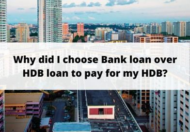 Why I choose Bank loan over HDB loan to pay for my HDB?
