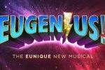 """<div class=""""category-label-news"""">News</div><div class=""""category-label"""">/</div>Full cast announced for new musical EUGENIUS!"""