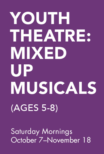Youth Theatre: Mixed Up Musicals! (ages 5-8)