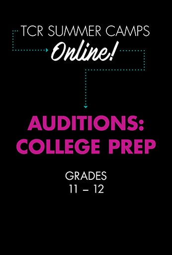 Auditions: College Prep