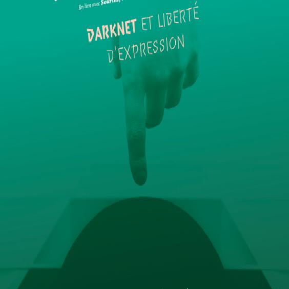 debat Darknet et liberté d'expression