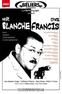 NUIT BLANCHE CHEZ FRANCIS