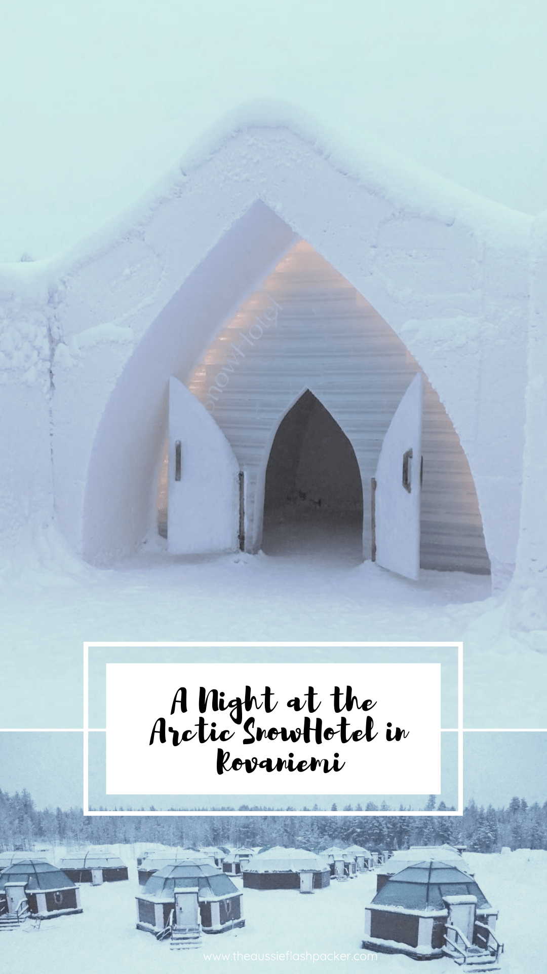 A night at the Arctic SnowHotel Finland