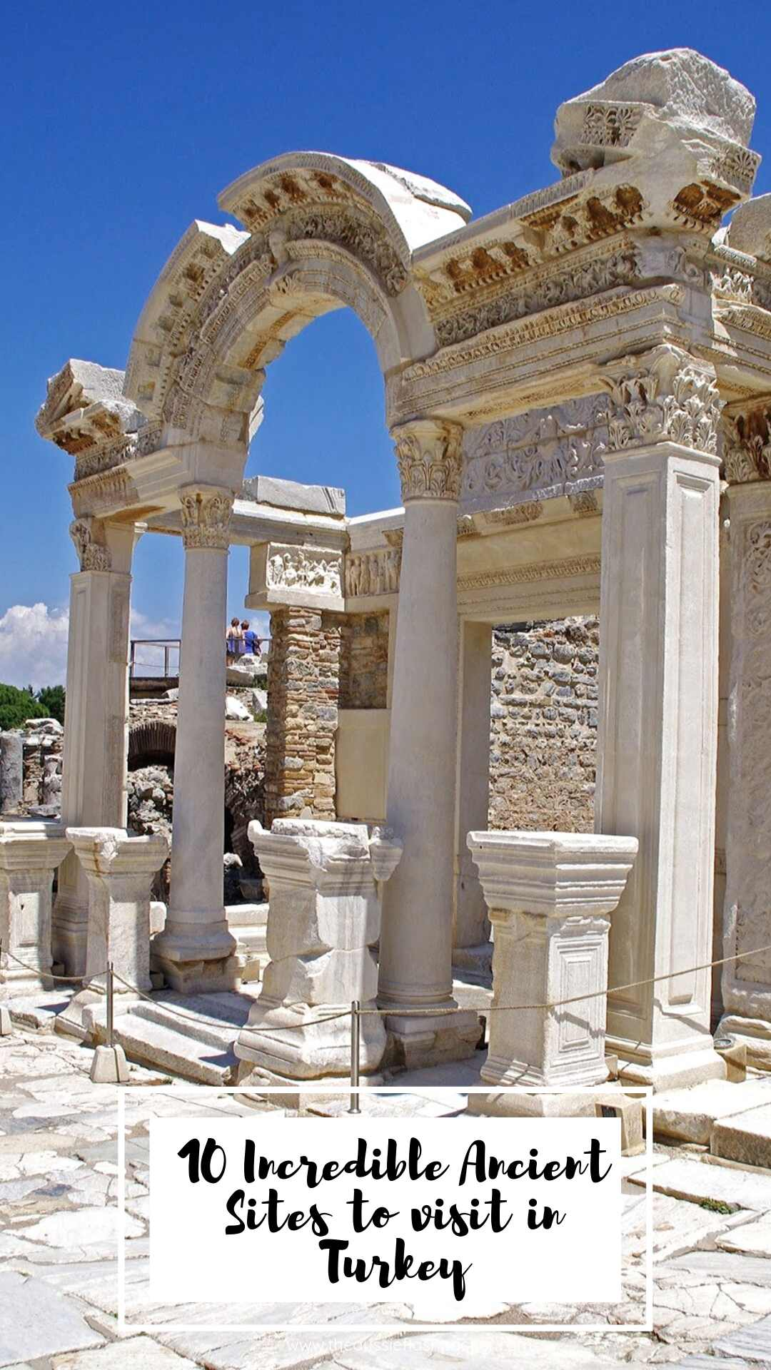 10 Incredible Ancient Sites to visit in Turkey
