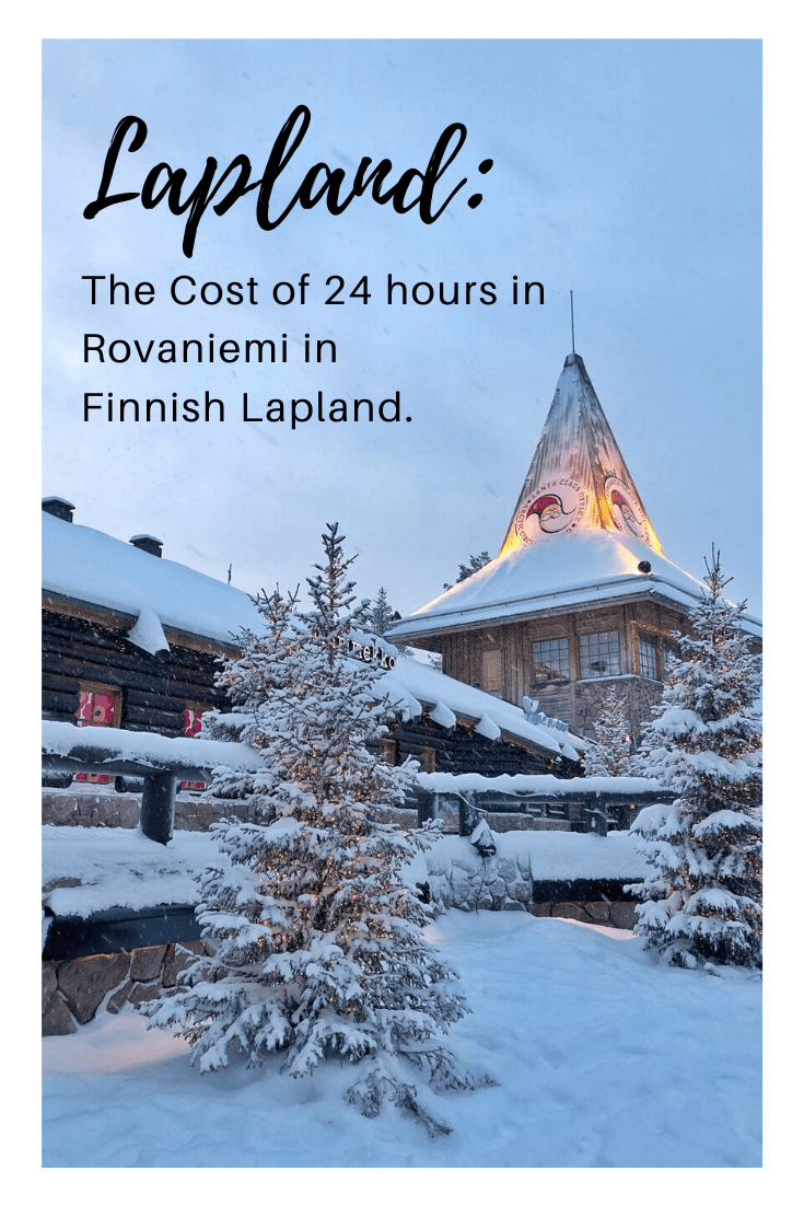The Cost of 24 Hours in Rovaniemi in Finnish Lapland