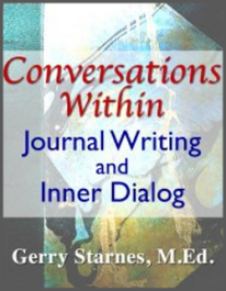 Gerry Starnes - Conversations Within - Journal Writing and Inner Dialog - Austin Texas Author