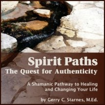 Gerry Starnes - Spirit Paths: The Quest for Authenticity
