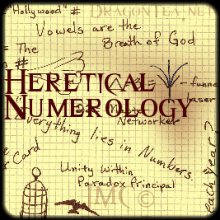 Heretical Numerology and The Seeker's Round Table - Julia