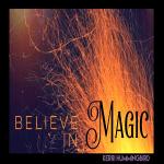 Firewalk – Believe in Magic!