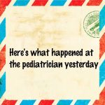Here's what happened at the pediatrician yesterday