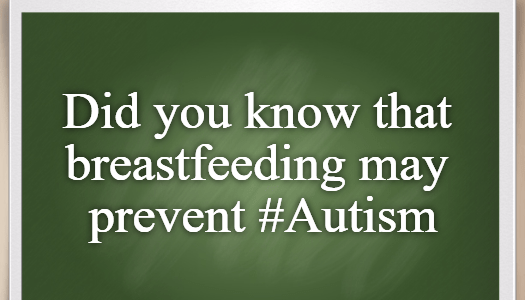 Did you know that breastfeeding may prevent #Autism