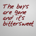 The boys are gone and it's bittersweet