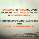 I swallow my pride and open up about the struggles facing my #Autism family