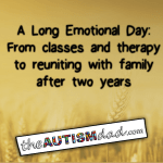 A Long Emotional Day: From classes and therapy to reuniting with family after two years