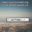 An important update about Emmett's emergency trip to the dentist