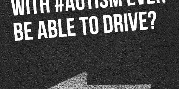 Will your child with #Autism ever be able to drive?