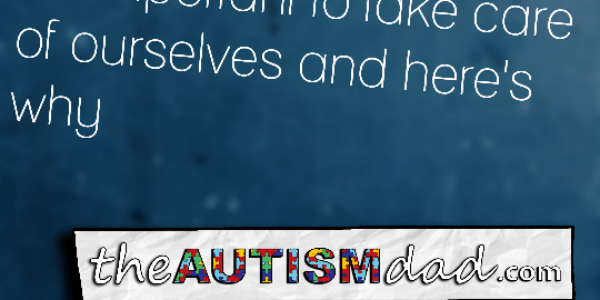 As #Autism parents, it's so important to take care of ourselves and here's why