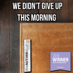 We didn't give up this morning